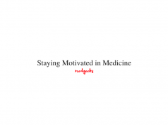 staying motivated in medicine