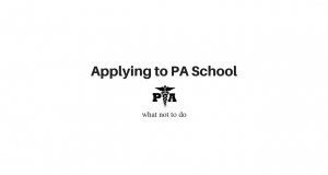 applying to pa school