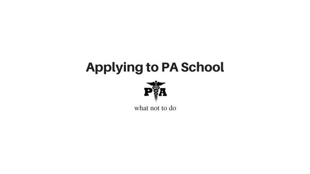 applying to pa school